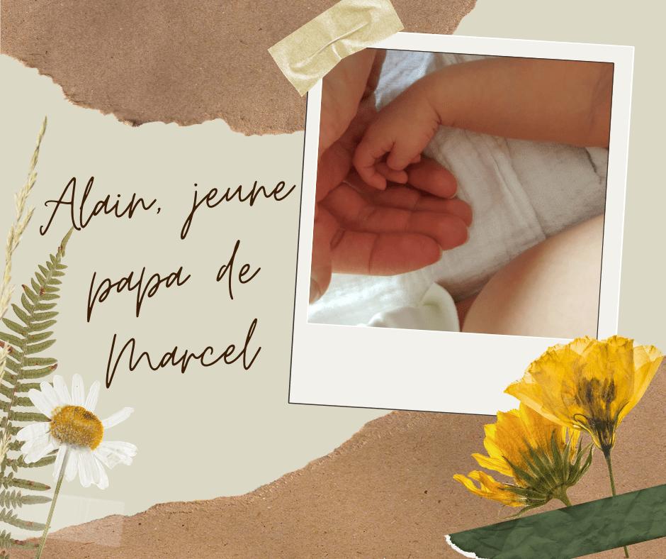 Alain et la naissance de Marcel